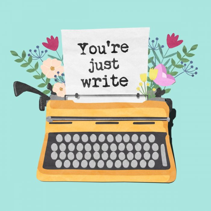 You're Just Write