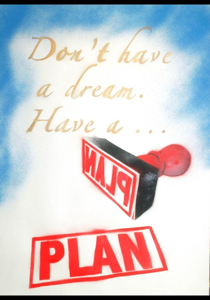 Don't have a Dream (on plain paper)